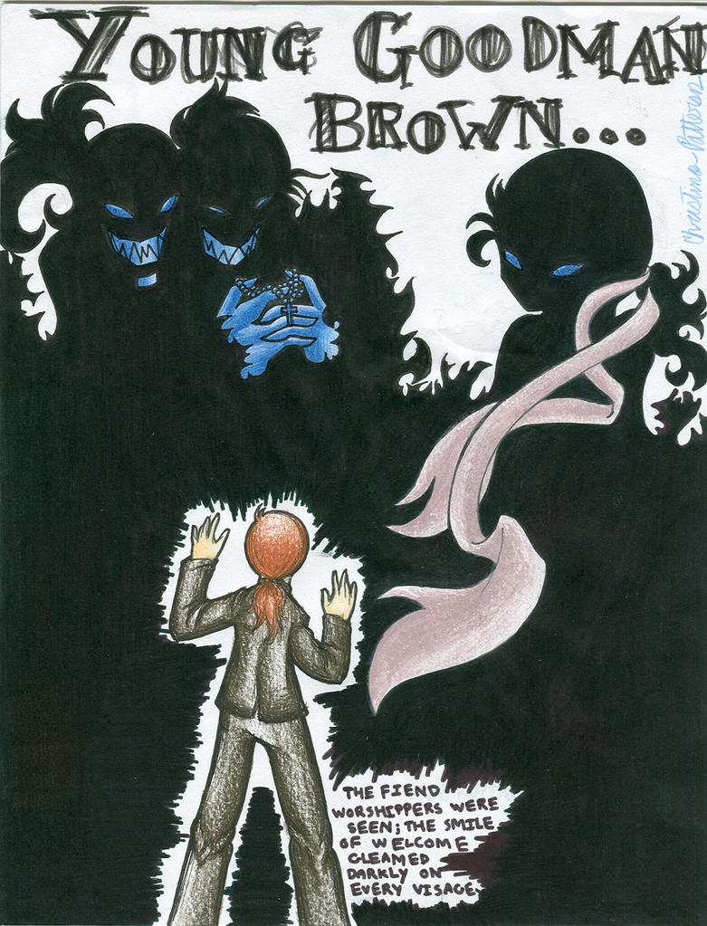 the young in hawthornes young goodman brown In young goodman brown, one of hawthorne's most admired and critically discussed stories, he probes the psychology of puritan salem's witchcraft frenzy to offer insights into the moral complexity of human nature.