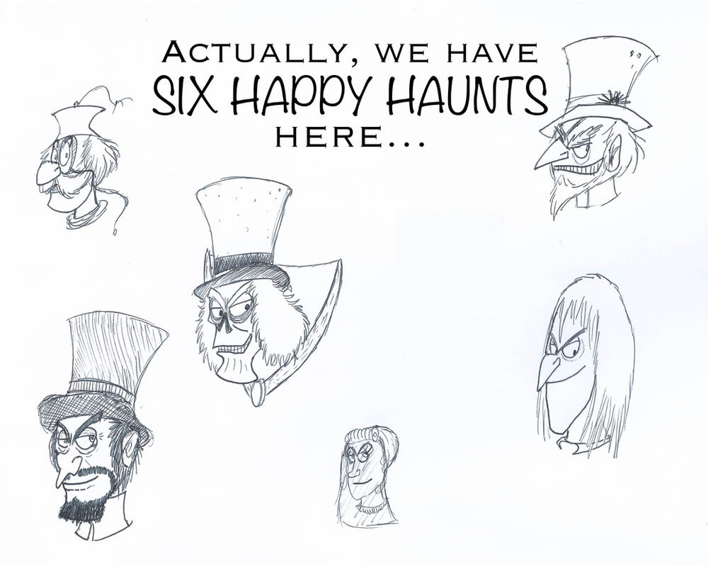 We Have Six Happy Haunts Here by ScroogeMacDuck