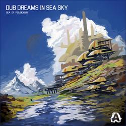 Sea of Psilocybin - Dub Dreams In Sea Sky [Cover]