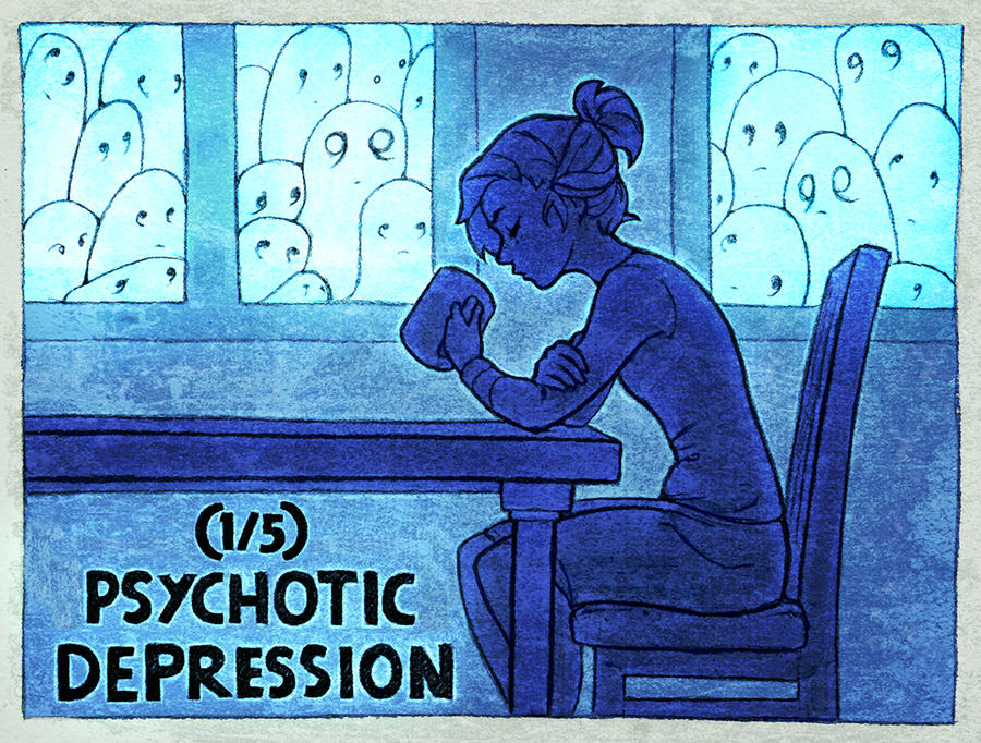 (1/5) Psychotic Depression by DestinyBlue