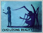 (2/5) Losing Reality
