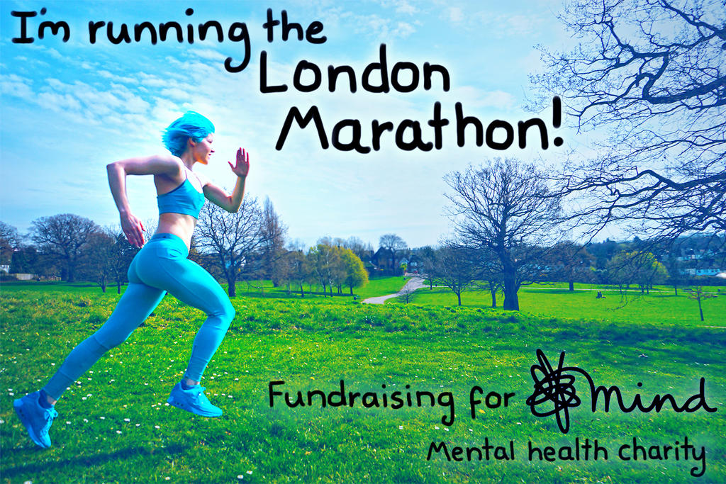I'm Running the London Marathon! by DestinyBlue