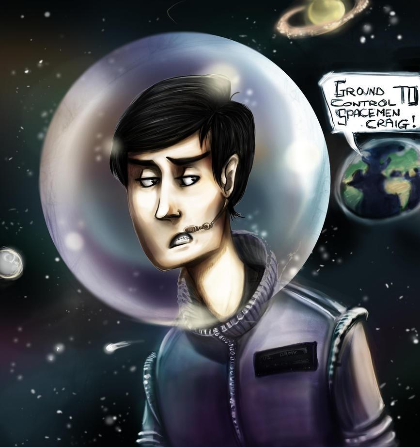 Ground Control to Spacemen Craig by G7-90
