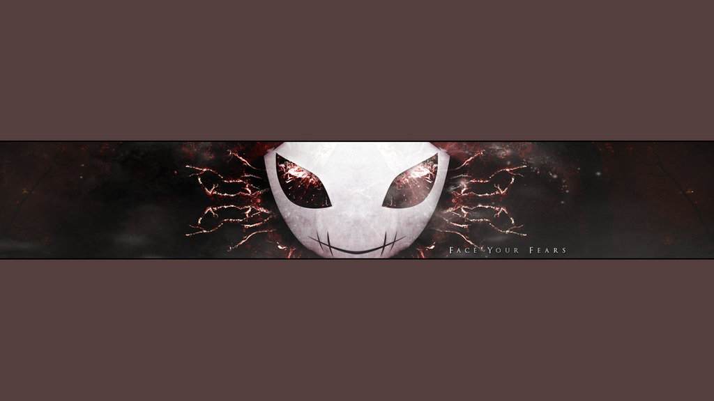 Face Your Fears - YouTube banner design by IbeRAIDER on DeviantArt