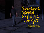 Someone Saved My Life Tonight - NEW COMIC