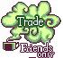 Green Tea: Trade Friends Only by Sugar-Bells