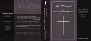 John Wesley's The Book of Common Prayer