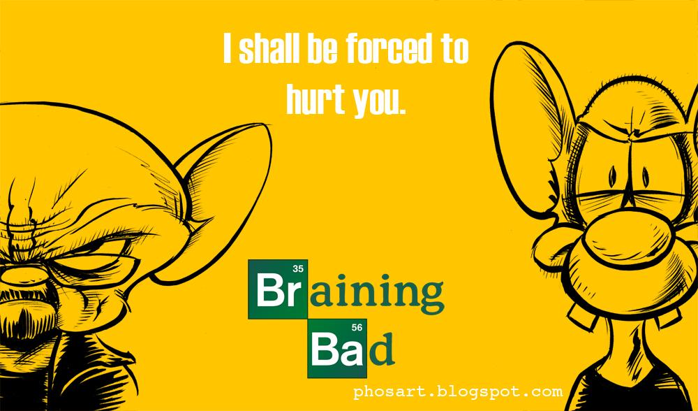 Braining Bad by Phostex