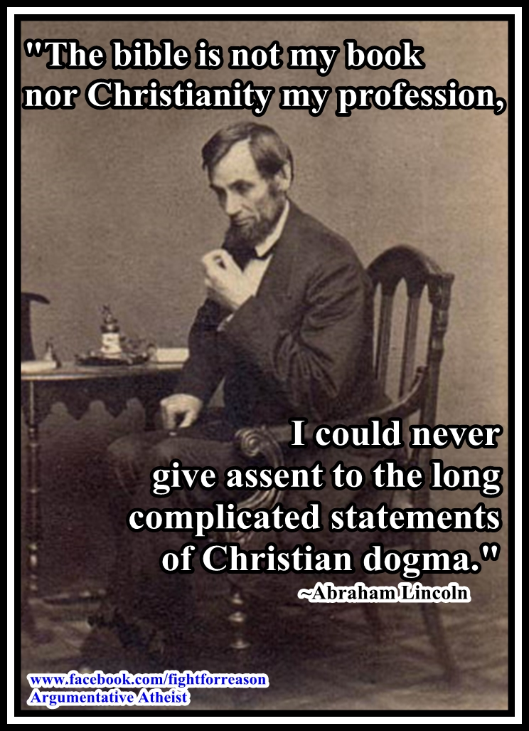 Abe was too honest to be a christian. by AAtheist