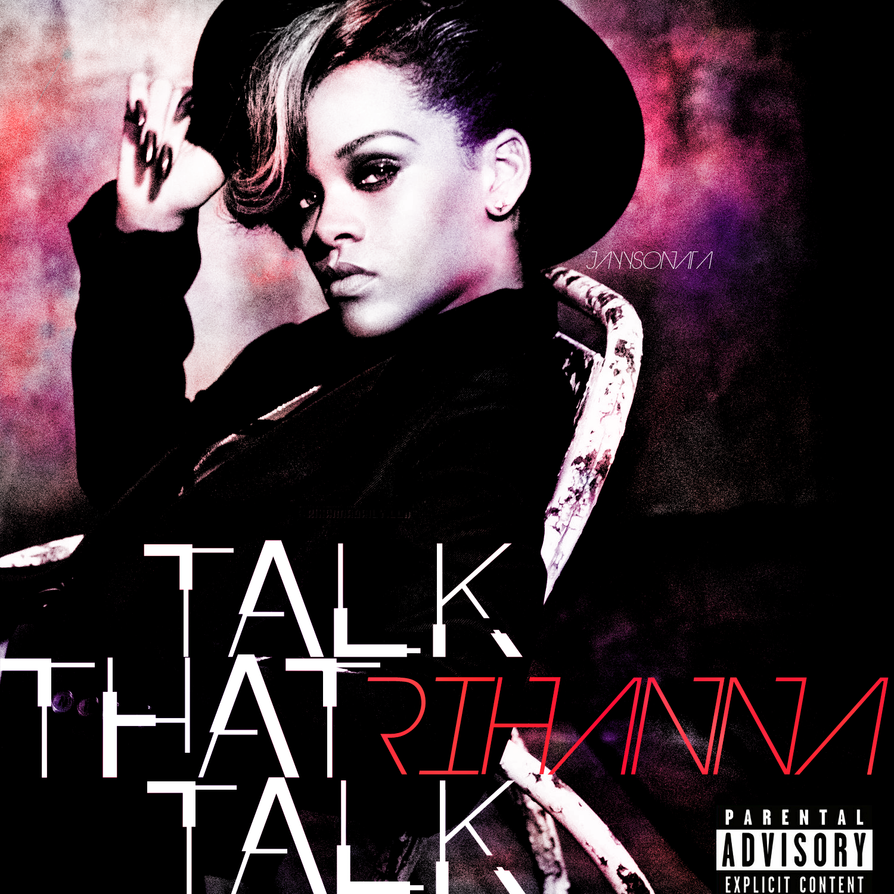 Rihanna Talk That Talk Cover by JayySonata on DeviantArt