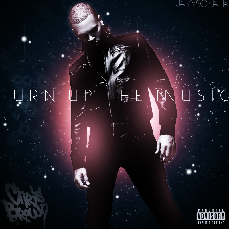 chris brown turn up the music - photo #1