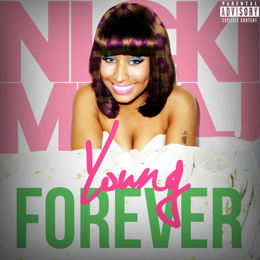 Nicki Minaj-Young Forever by JayySonata on DeviantArt