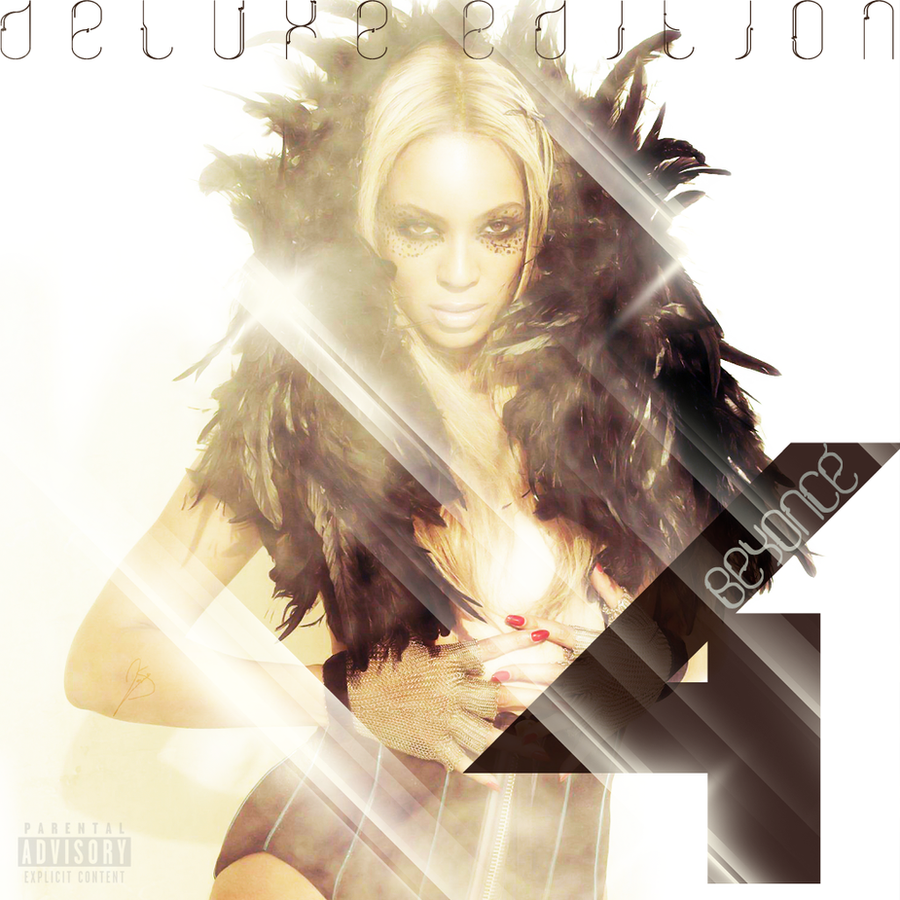 Beyoncé Deluxe Beyoncé: 4 [Deluxe Edition] By JayySonata On DeviantArt
