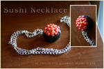 Sushi Necklace by aunjuli