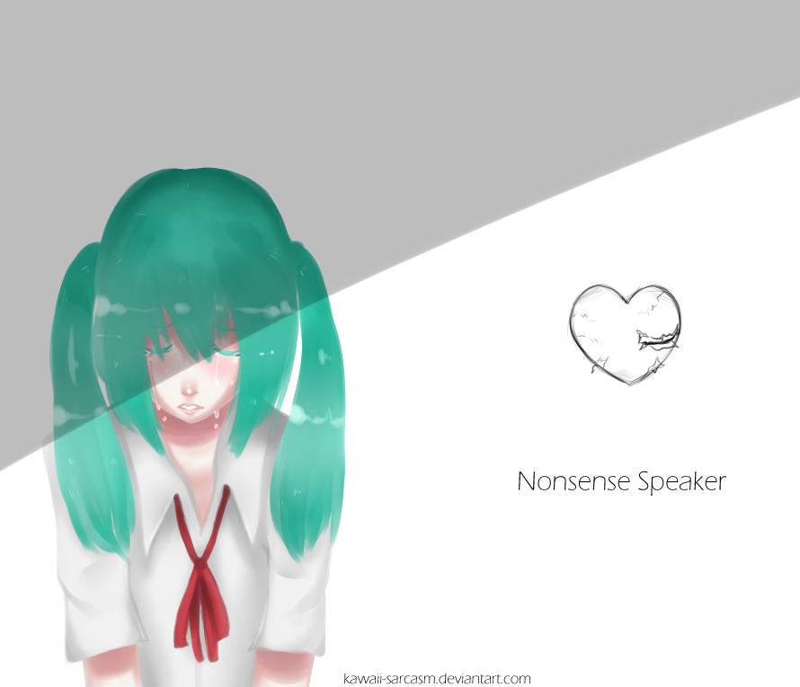 Hatsune Miku - Nonsense Speaker by kawaii-sarcasm