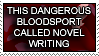 Novel Writing: Bloodsport by HanaKiriStamp