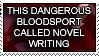 Novel Writing: Bloodsport by HanaKiriStamp