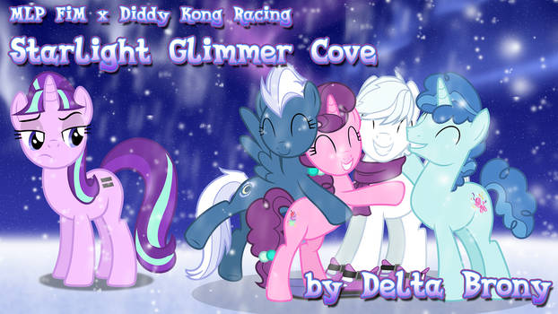 [MLP x Diddy Kong Racing] Starlight Glimmer Cove