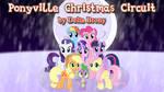 Ponyville Christmas Circuit by DashieMLPFiM