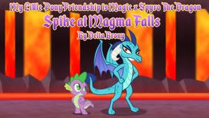 [MLP FiM x Spyro The Dragon] Spike at Magma Falls