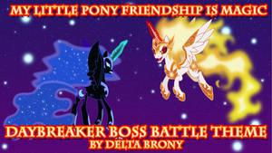 [MLP FiM] Daybreaker Boss Battle Theme