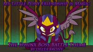 [MLP FiM] The Sphinx Boss Battle Theme