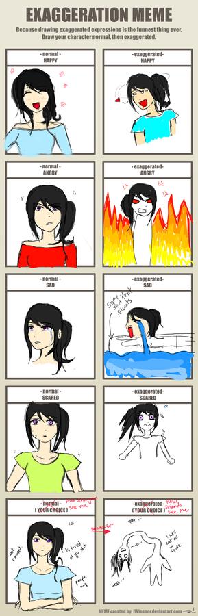 Exaggeration Meme