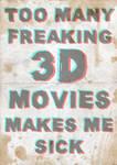 3D Movies Make Me Sick