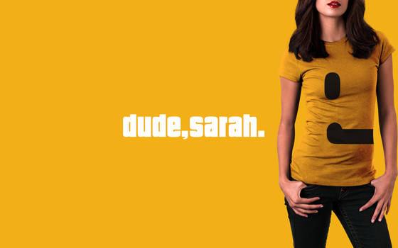 dude, sarah. wallpaper