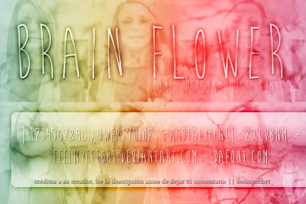 +BRAIN FLOWER |FONT| by FeelMyEffort ...
