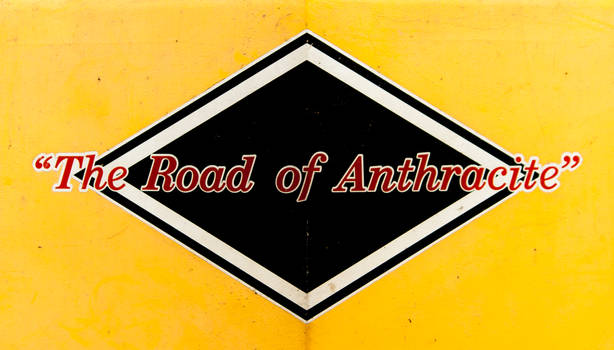 The Road of Anthracite