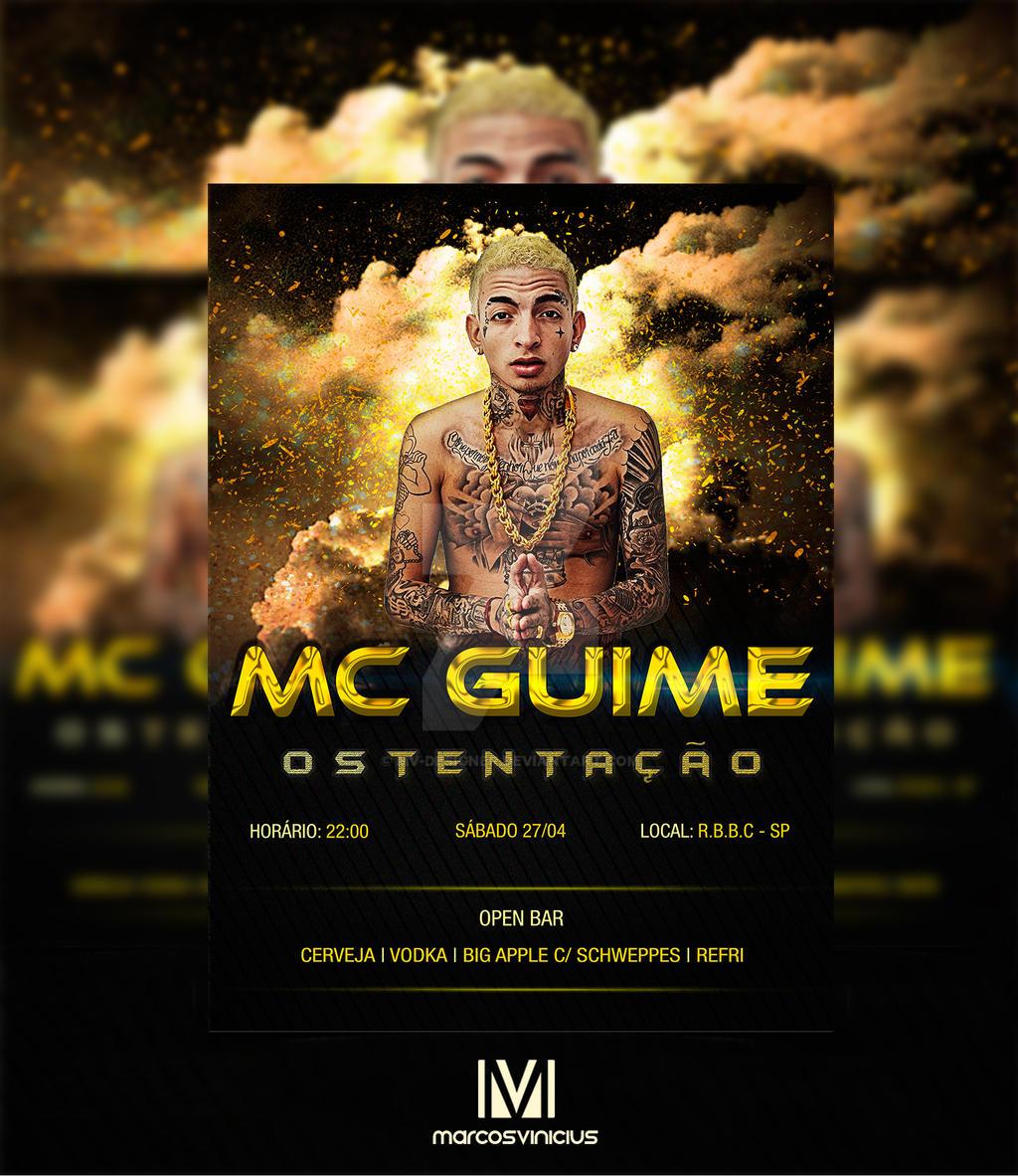 Flyer Mc Guime By Mv Designer On Deviantart Guilherme aparecido dantas ou apenas mc guime, sagitariano nascido no dia 10 de dezembro de 1992, o. flyer mc guime by mv designer on deviantart
