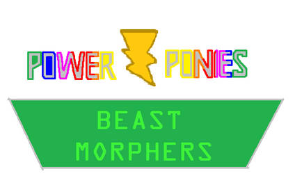 Power Ponies Beast Morphers by IanTheHedgefox