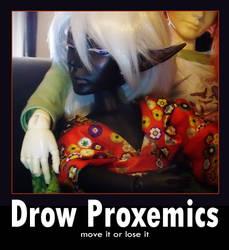 Drow Proxemics
