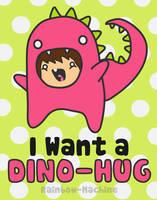 Dino-Hug by rainbow-machine