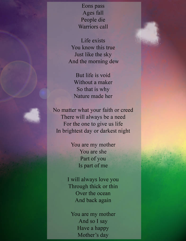 My Mother's Day Poem by joekabox