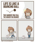 Life is like a bouncing ball