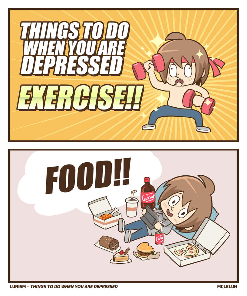 Things To Do When You Are Depressed by mclelun