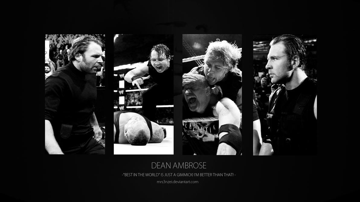 Dean Ambrose Wallpaper - Better than You! by MrS3nzei