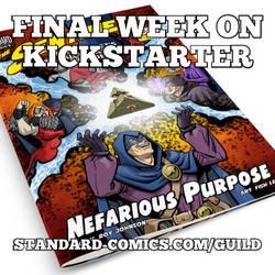 Nefarious Purpose FINAL WEEK ON KICKSTARTER