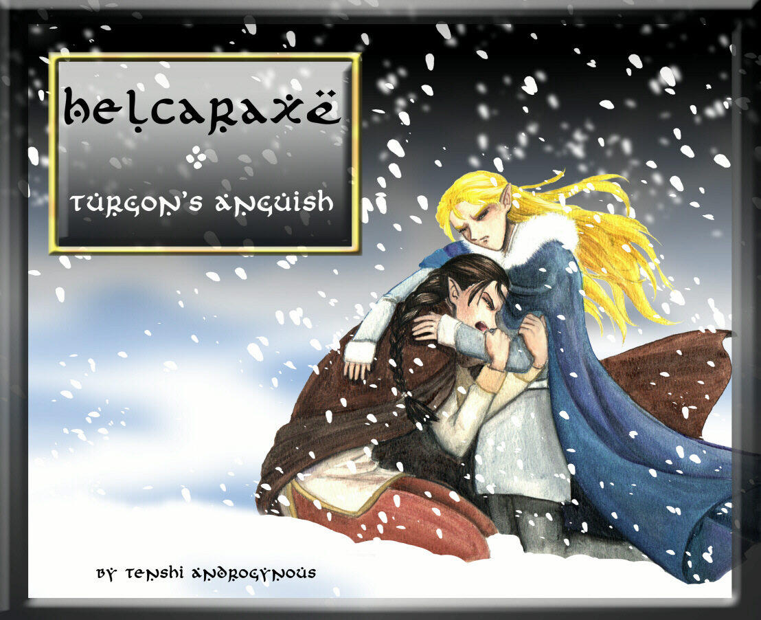 Helcaraxe - Turgon's Anguish by Tenshi-Androgynous