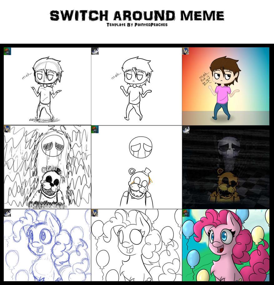 Switch Around Meme by nerow94