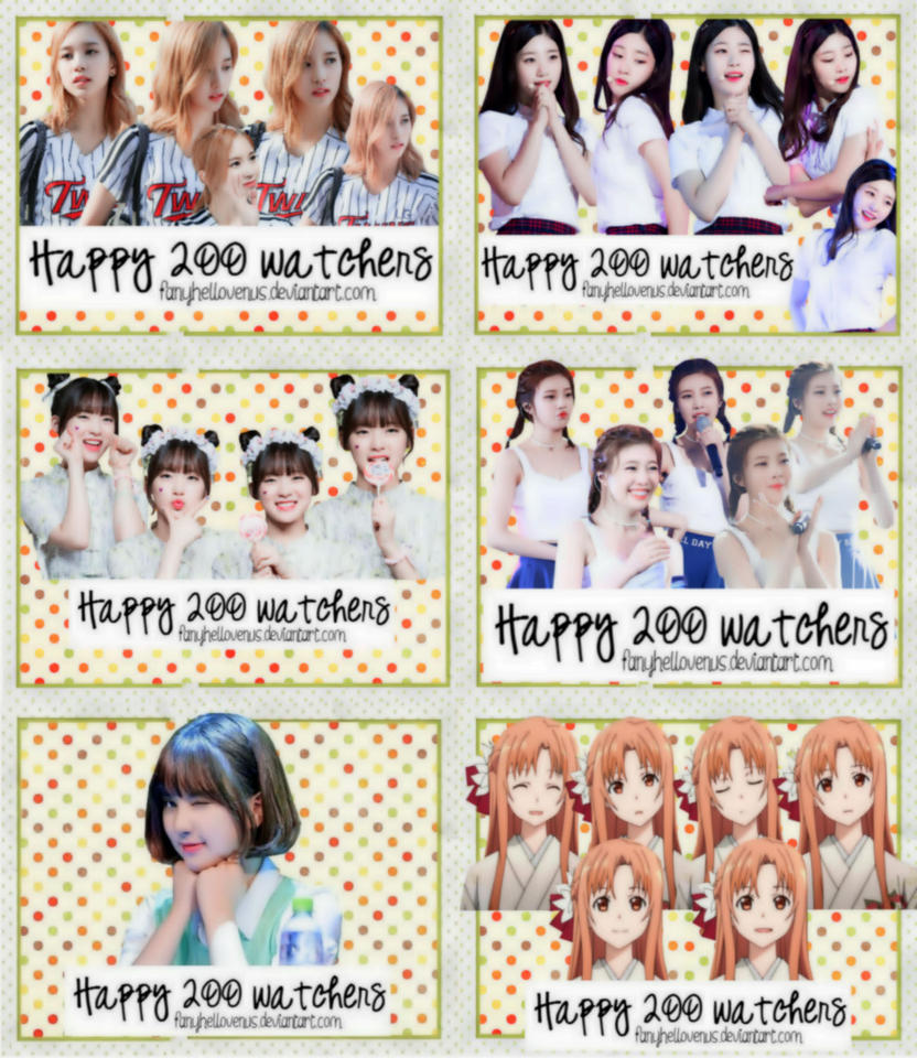 {PACK SHARE} HAPPY 200 WATCHERS (2) by fanyhellovenus