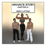 Hannah's Story: Heavy Lifting released!