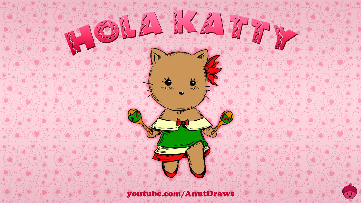 Hola Katty by AnutDraws