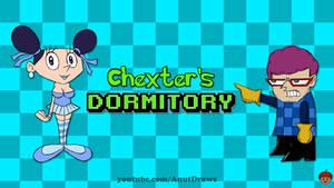 Chexter's Dormitory