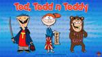 Ted, Tedd n Teddy