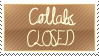 COLLABS: CLOSED by tamagotchi