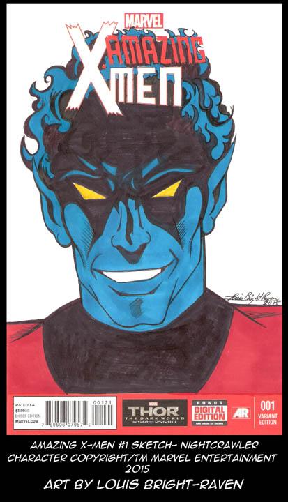 AmazingX-Men #1 sketch cover - Nightcrawler by Bright-Raven