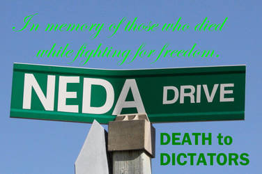 Neda was killed by DICTATORS by KeswickPinhead